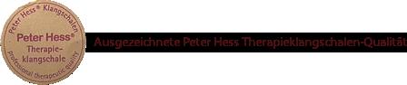 Ausgezeichnete Peter Hess Therapieklangschalen-Qualität